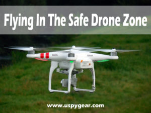 Safe Drone Zone | U Spy Gear