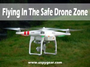 Safe Drone Zone   U Spy Gear